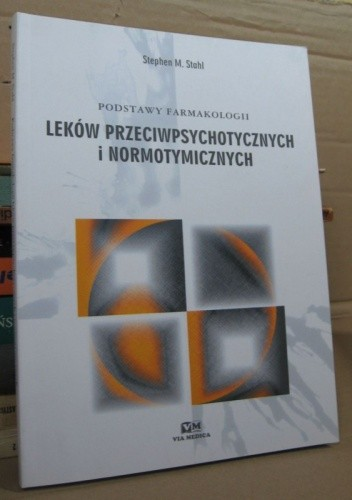 Okładka książki Podstawy farmakologii leków przeciwpsychotycznych i normotymicznych