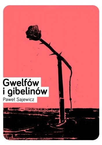 Okładka książki Gwelfów i gibelinów