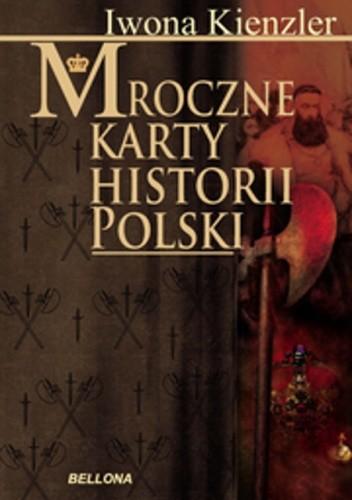 Okładka książki Mroczne karty historii Polski