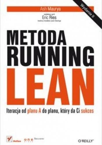 Okładka książki Metoda Running Lean. Iteracja od planu A do planu, który da Ci sukces.