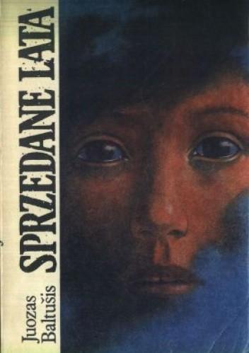 Okładka książki Sprzedane lata