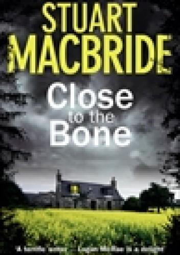 Okładka książki Close To The Bone