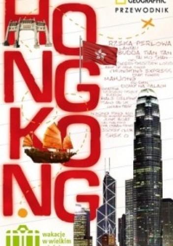 Okładka książki Hongkong. Wakacje w wielkim mieście