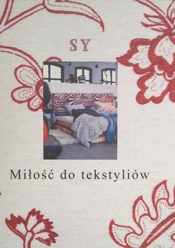 Okładka książki Miłość do tekstyliów