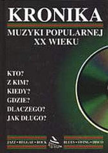 Okładka książki Kronika muzyki popularnej XX wieku
