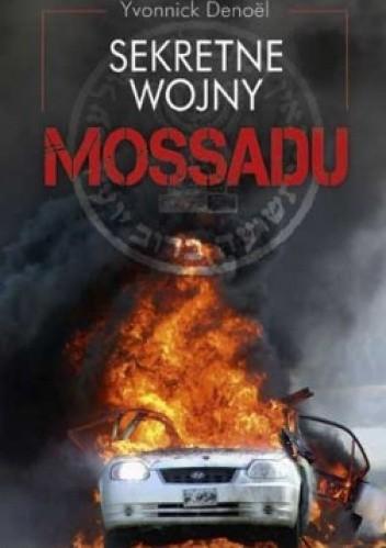 Okładka książki Sekretne wojny Mossadu