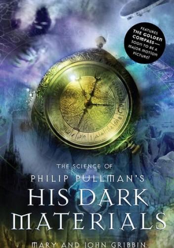 Okładka książki The Science of Philip Pullman's His Dark Materials