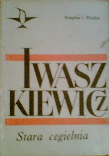 Okładka książki Stara cegielnia