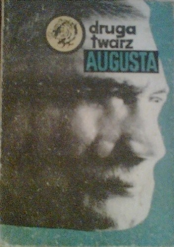 Okładka książki Druga Twarz Augusta
