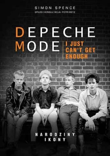 Okładka książki Depeche Mode. Narodziny ikony