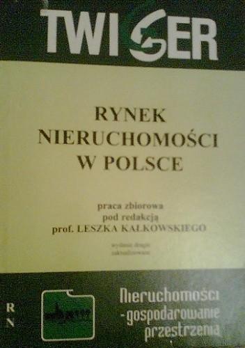 Okładka książki Rynek Nieruchomości w Polsce