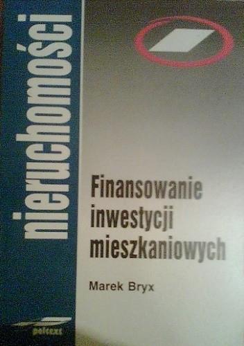 Okładka książki Finansowanie Inwestycji Mieszkaniowych