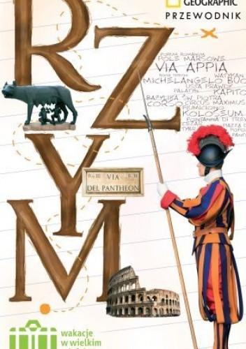 Okładka książki Rzym. Wakacje w wielkim mieście