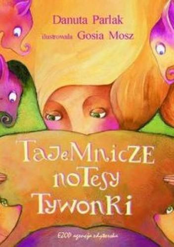 Okładka książki Tajemnicze notesy Tywonki