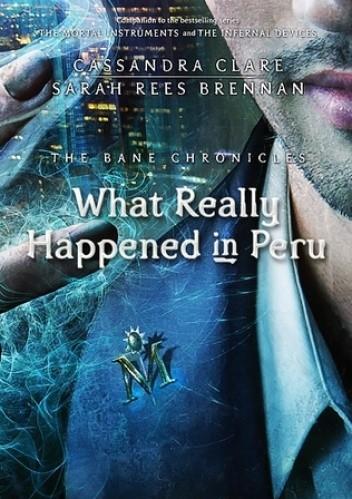 Okładka książki What Really Happened in Peru