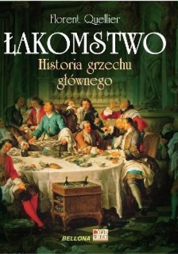 Okładka książki Łakomstwo. Historia grzechu głównego