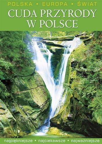 Okładka książki Cuda przyrody w polsce