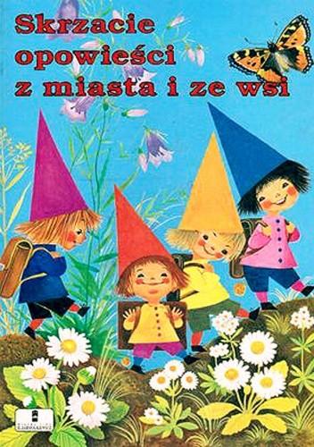Okładka książki Skrzacie opowieści z miasta i ze wsi