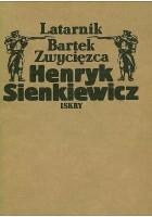 Latarnik. Bartek Zwycięzca