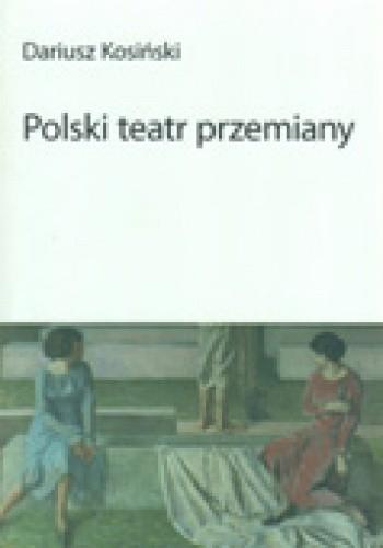 Okładka książki Polski teatr przemiany