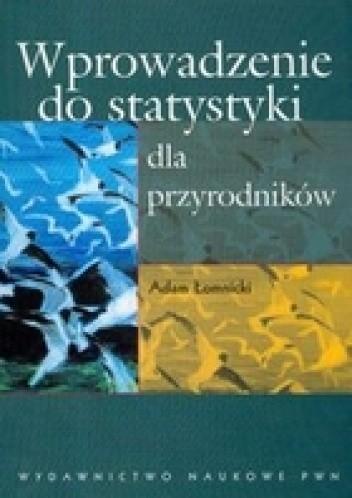 Okładka książki Wprowadzenie do statystyki dla przyrodników