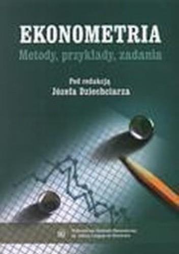 Okładka książki Ekonometria metody, przykłady, zadania