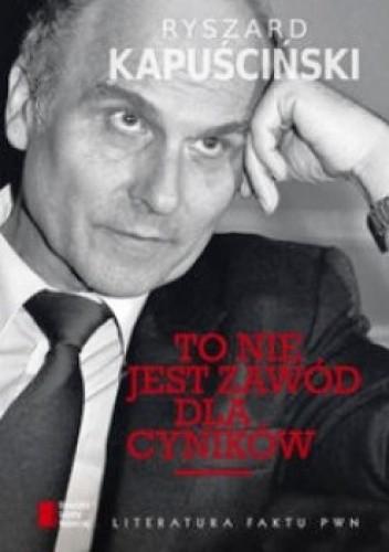 Okładka książki To nie jest zawód dla cyników