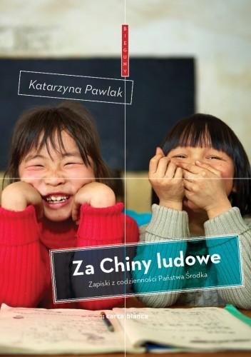Okładka książki Za Chiny ludowe