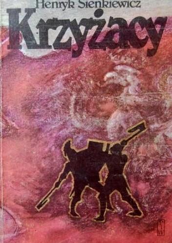 Okładka książki Krzyżacy. Tom 1