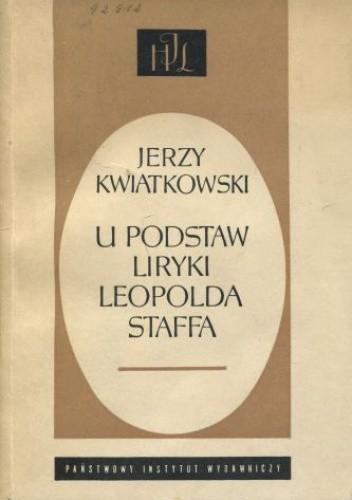 Okładka książki U podstaw liryki Leopolda Staffa