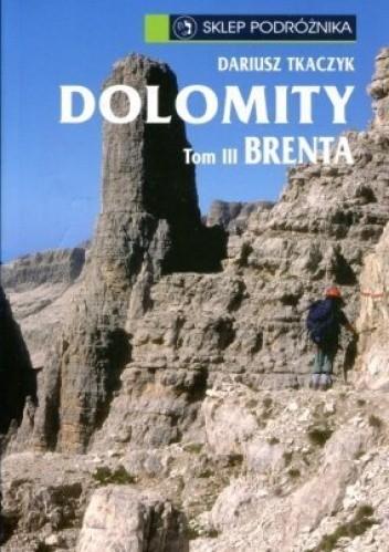 Okładka książki Dolomity - tom III Brenta