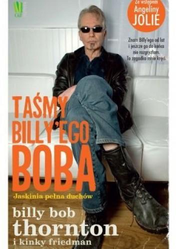 Okładka książki Taśmy Billy'ego Boba. Jaskinia pełna duchów