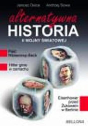Okładka książki Alternatywna historia II Wojny Światowej.