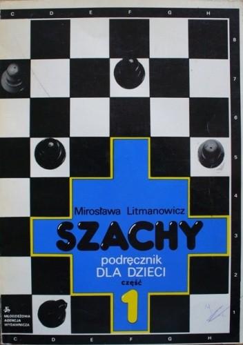 Okładka książki Szachy. Podręcznik dla dzieci. Część 1