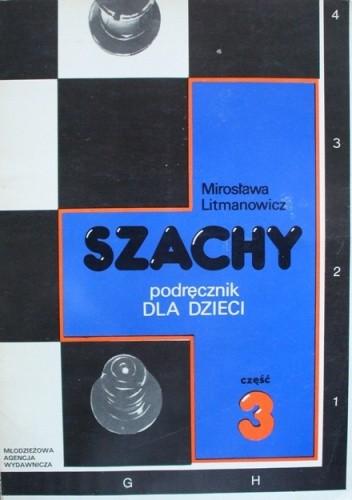 Okładka książki Szachy. Podręcznik dla dzieci. Część 3