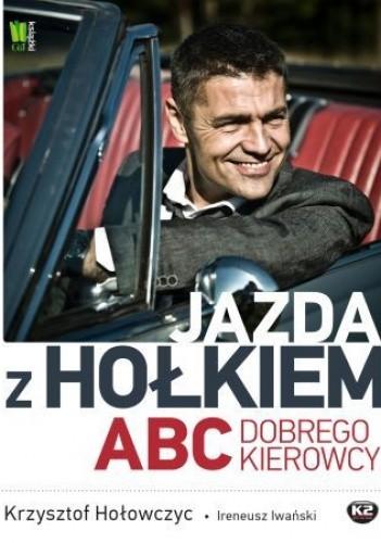 Okładka książki Jazda z Hołkiem. ABC kierowcy