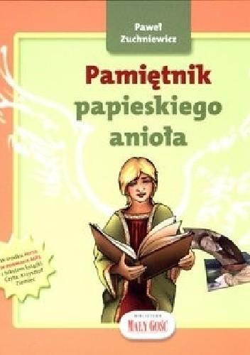 Okładka książki Pamiętnik papieskiego anioła