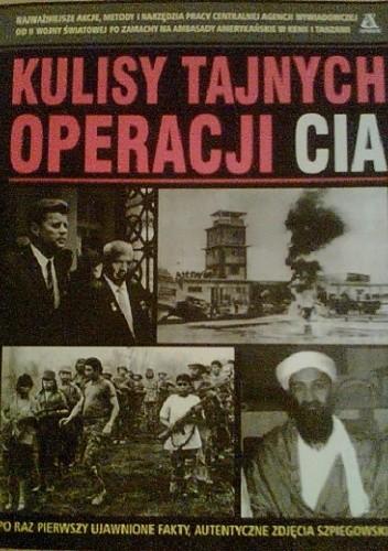 Okładka książki Kulisy tajnych operacji CIA