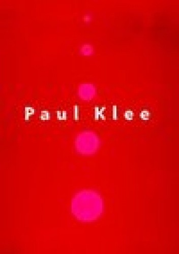 Okładka książki Paul Klee. Od szkicownika do obrazu