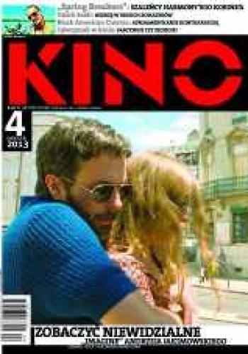 Okładka książki Kino, nr 4 / kwiecień 2013