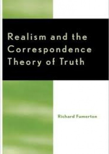 Okładka książki Realism and the Correspondence Theory of Truth