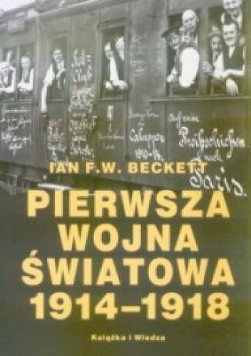 Okładka książki Pierwsza wojna światowa 1914-1918