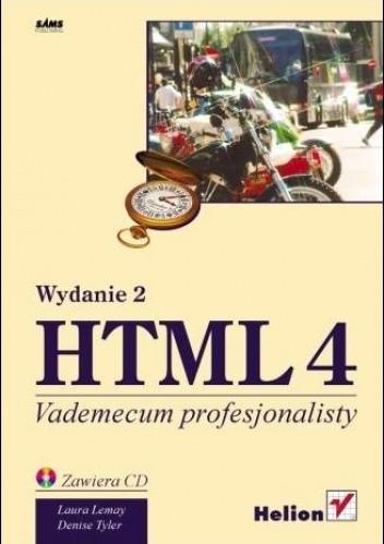 Okładka książki HTML 4. Vademecum profesjonalisty. Wydanie 2
