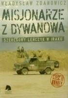 Misjonarze z Dywanowa. Szeregowy Leńczyk w Iraku, cz. 3 - Honkey