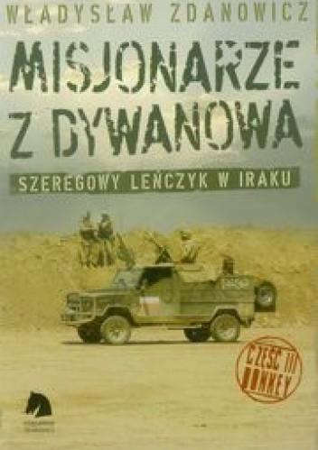 Okładka książki Misjonarze z Dywanowa. Szeregowy Leńczyk w Iraku, cz. 3 - Donkey