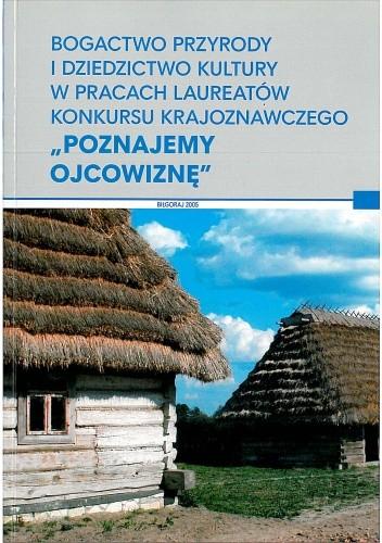 Okładka książki Bogactwo przyrody i dziedzictwo kultury w pracach laureatów konkursu krajoznawczego
