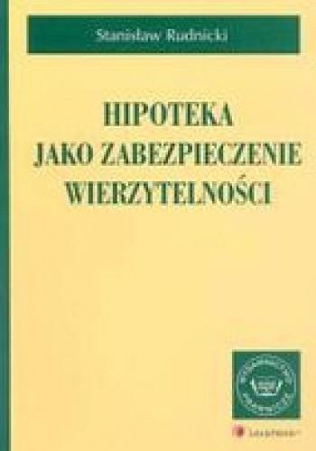 Okładka książki Hipoteka jako zabezpieczenie wierzytelności