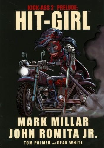 Okładka książki Hit-Girl - Kick-Ass 2 Prelude