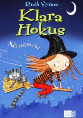 Okładka książki Klara Hokus. Mała Czarownica
