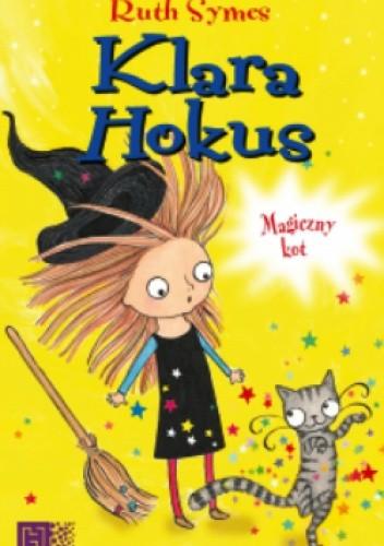 Okładka książki Klara Hokus. Magiczny Kot.